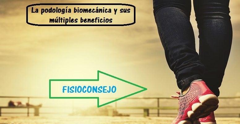 La podología biomecánica y sus múltiples beneficios