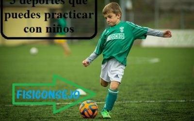 3 deportes que puedes practicar con niños