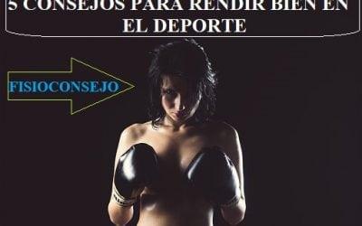 5 CONSEJOS PARA RENDIR BIEN EN EL DEPORTE