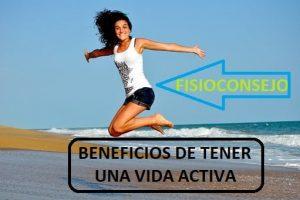 beneficios de tener una vida activa