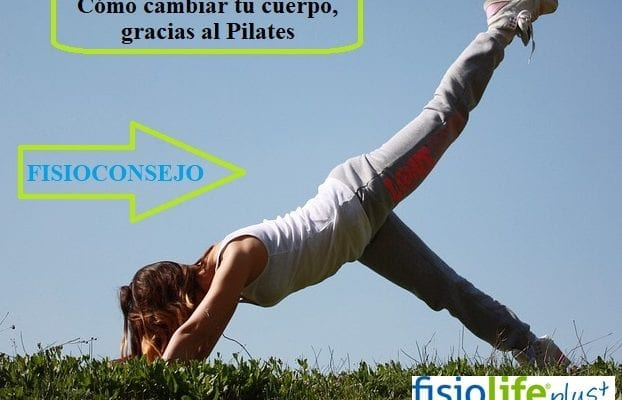 Cómo cambiar tu cuerpo, gracias al Pilates